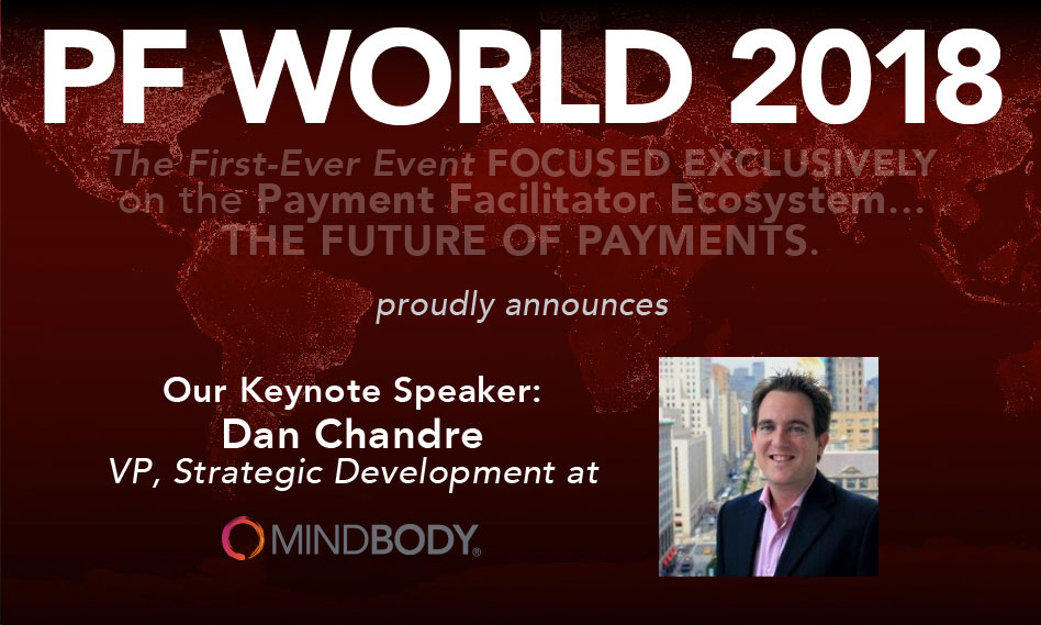 PF World 2018 Promotion - The Payment Facilitator Ecosystem