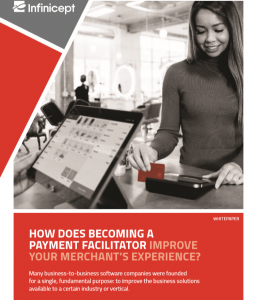 how does becoming a payment facilitator improve your merchants experience